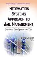 Information Systems Approach to Jail Management