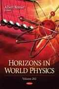 Horizons in World Physicsvolume 282