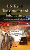 U.S. Transit, Transportation and Infrastructure Volume 5