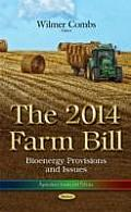 The 2014 Farm Bill