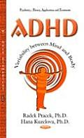 ADHD Variability Between Mind and Body