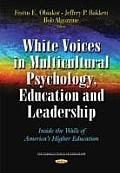 White Voices in Multicultural Psychology, Education, and Leadership