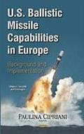 U.S. Ballistic Missile Capabilities in Europe