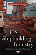 U.S. Shipbuilding Industry