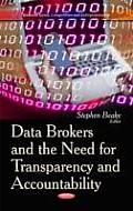 Data Brokers and the Need for Transparency and Accountability