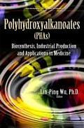 Polyhydroxyalkanoates (Phas)