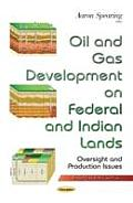 Oil & Gas Development on Federal & Indian Lands