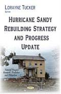 Hurricane Sandy Rebuilding Strategy & Progress Update