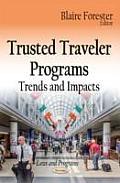 Trusted Traveler Programs