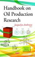 Handbook on Oil Production Research