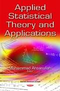 Applied Statistical Theory and Applications