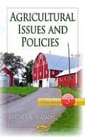 Agricultural Issues & Policiesvolume 5