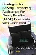 Strategies for Serving Temporary Assistance for Needy Families (Tanf) Recipients with Disabilities
