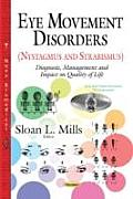 Eye Movement Disorders (Nystagmus and Strabismus)