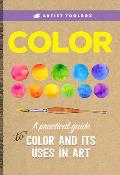 Artists Toolbox Color A fine artists guide to understanding basic color theory