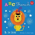 Little Concepts ABC French Take a fun journey through the alphabet & learn some French