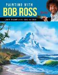 Painting with Bob Ross Learn to paint in oil step by step