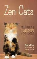 Zen Cats Meditation for the Wise Minds of Cat Lovers