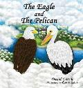 The Eagle and the Pelican