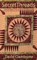 Secret Threads: A Virginia Davies Mystery Book 12, Quilt Mystery Book 5