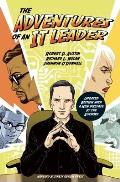 Adventures Of An It Leader Updated Edition With A New Preface By The Authors
