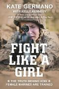 Fight Like a Girl The Truth Behind How Female Marines Are Trained