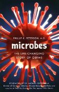 Microbes: The Life-Changing Story of Germs