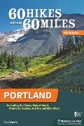 60 Hikes Within 60 Miles Portland (6th Edition)