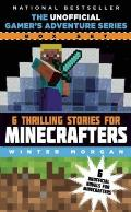 Gamers Adventure Series Box Set Six Thrilling Stories for Minecrafters