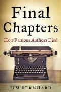 Final Chapters How Famous Authors Died