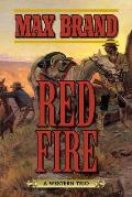 Red Fire: A Western Trio