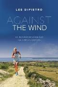 Against the Wind: An Ironwoman's Race for Her Family's Survival