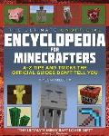 Ultimate Unofficial Encyclopedia for Minecrafters An A Z of Tips & Tricks the Official Guides Dont Teach You