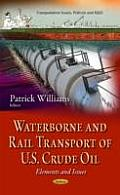 Waterborne and Rail Transport of U.S. Crude Oil