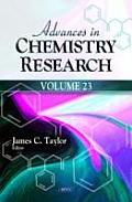 Advances in Chemistry Researchvolume 23
