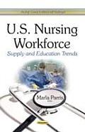 U.S. Nursing Workforce