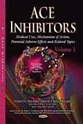 Ace Inhibitors Volume 1