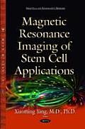 Magnetic Resonance Imaging of Stem Cell Applications