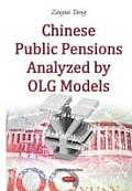 Chinese Public Pensions Analyzed by Olg Models