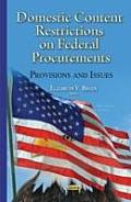 Domestic Content Restrictions on Federal Procurements