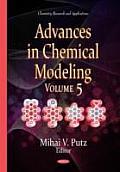 Advances in Chemical Modelingvolume 5