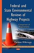Federal and State Environmental Reviews of Highway Projects