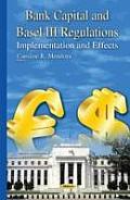 Bank Capital and Basel III Regulations