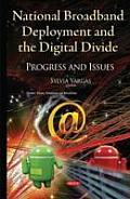 National Broadband Deployment & the Digital Divide
