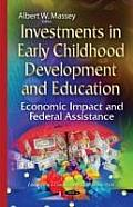 Investments in Early Childhood Development & Education