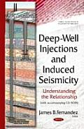 Deep-Well Injections & Induced Seismicity