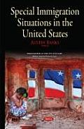 Special Immigration Situations in the United States