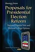 Proposals for Presidential Election Reform