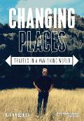 Changing Places: Travels in a Vanishing World