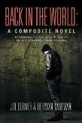 Back in the World: A Composite Novel
